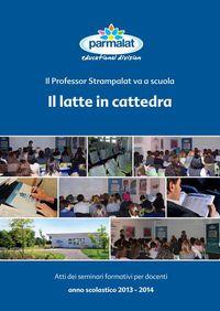 Il latte in cattedra 2013-2014